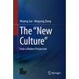 """The """"New Culture"""" - From a Modern Perspective"""