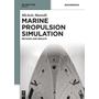 Marine Propulsion Simulation - Methods and Results
