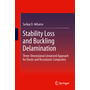 Stability Loss and Buckling Delamination - Three-Dimensional Linearized Approach for Elastic and Viscoelastic Composites