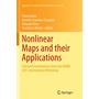 Nonlinear Maps and their Applications - Selected Contributions from the NOMA 2011 International Workshop