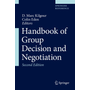 Handbook of Group Decision and Negotiation