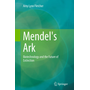 Mendel's Ark - Biotechnology and the Future of Extinction