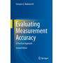 Evaluating Measurement Accuracy - A Practical Approach