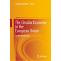 The Circular Economy in the European Union - An Interim Review