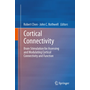 Cortical Connectivity - Brain Stimulation for Assessing and Modulating Cortical Connectivity and Function