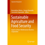 Sustainable Agriculture and Food Security - Aspects of Euro-Mediteranean Business Cooperation