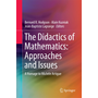 The Didactics of Mathematics: Approaches and Issues - A Homage to Michèle Artigue
