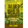 Tailored Wealth Management - Exploring the Cause and Effect of Financial Success
