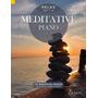Relax with Meditative Piano - 40 Beautiful Pieces. Klavier.