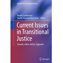 Current Issues in Transitional Justice - Towards a More Holistic Approach