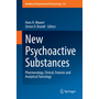 New Psychoactive Substances - Pharmacology, Clinical, Forensic and Analytical Toxicology
