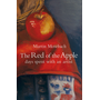The Red of the Apple - Days Spent with an Artist