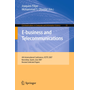 E-business and Telecommunications - 4th International Conference, ICETE 2007, Barcelona, Spain, July 28-31, 2007, Revised Selected Papers