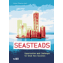 Seasteads - Opportunities and Challenges for Small New Societies