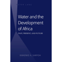 Water and the Development of Africa - Past, Present, and Future