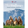 The Haflinger - Encounters in Tyrol, South Tyrol and Trentino