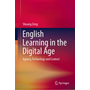 English Learning in the Digital Age - Agency, Technology and Context