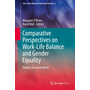 Comparative Perspectives on Work-Life Balance and Gender Equality - Fathers on Leave Alone