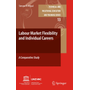 Labour-Market Flexibility and Individual Careers - A Comparative Study