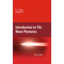 Introduction to THz Wave Photonics