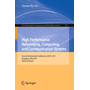High Performance Networking, Computing, and Communication Systems - Second International Conference ICHCC 2011, Singapore, May 5-6, 2011, Selected Papers