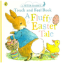 Potter, B: Peter Rabbit A Fluffy Easter Tale