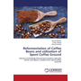 Refermentation of Coffee Beans and utilization of Spent Coffee Ground - Advance Technology Processing to produce specialty coffee and organic compost from spent coffee grounds