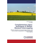 Complementary Agro-techniques in Wheat-Mustard Intercropping - Efficient utilization of environmental resources and micro-climatic manipulation in Wheat & Mustard Intercropping