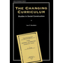 The Changing Curriculum - Studies in Social Construction