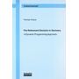The Retirement Decision in Germany - A Dynamic Programming Approach