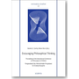 Encouraging Philosophical Thinking - Proceedings of the International Conference on Philosophy for Children in Graz, Austria