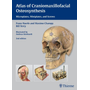 Atlas of Craniomaxillofacial Osteosynthesis - Microplates, Miniplates,and Screws
