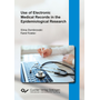 Use of Electronic Medical Records in the Epidemiological Research