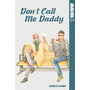Don't Call Me Daddy