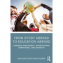 From Study Abroad to Education Abroad