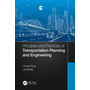 Principles and Practices of Transportation Planning and Engineering