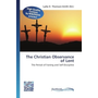 The Christian Observance of Lent - The Period of Fasting and Self-Discipline