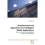 Architectures and Algorithms for Intelligent (Web) Applications - How to bring more intelligence to the web and beyond