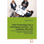 Audit Technology Gap in Developing Countries   the Jordanian CPA Firms - Towards enhancing the corporate governance credibility in developing countries The case of Jordan