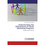 Understanding the Effectiveness of Social Marketing Programs - through Action Research