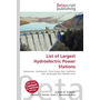 List of Largest Hydroelectric Power Stations
