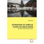 ESTIMATION OF SURPLUS FLOWS ON INDUS RIVER - WITH MULTIPLE EXISTING USES