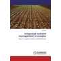 Integrated nutrient management in cowpea - Organic, Inorganic fertilizers and Biofertilizers