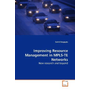 Improving Resource Management in MPLS-TE Networks - New research and beyond