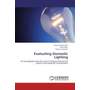 Evaluating Domestic Lighting - An Investigation Into the use of Compact Fluorescent Lamps in the Domestic Environment