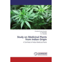Study on Medicinal Plants from Indian Origin - A Text Book of Indian Medicinal Plants