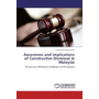 Awareness and Implications of Constructive Dismissal in Malaysia - Perspectives of Malaysia Employers and Employees