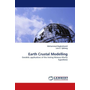 Earth Crustal Modelling - Geodetic applications of the Vening Meinesz-Mortiz hypothesis