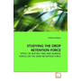 STUDYING THE DROP RETENTION FORCE - EFFECT OF RESTING TIME AND NORMAL FORCES ON THE DROP RETENTION FORCE