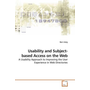 Usability and Subject-based Access on the Web - A Usability Approach to Improving the User Experience in Web Directories